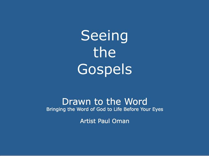 Seeing The Gospels